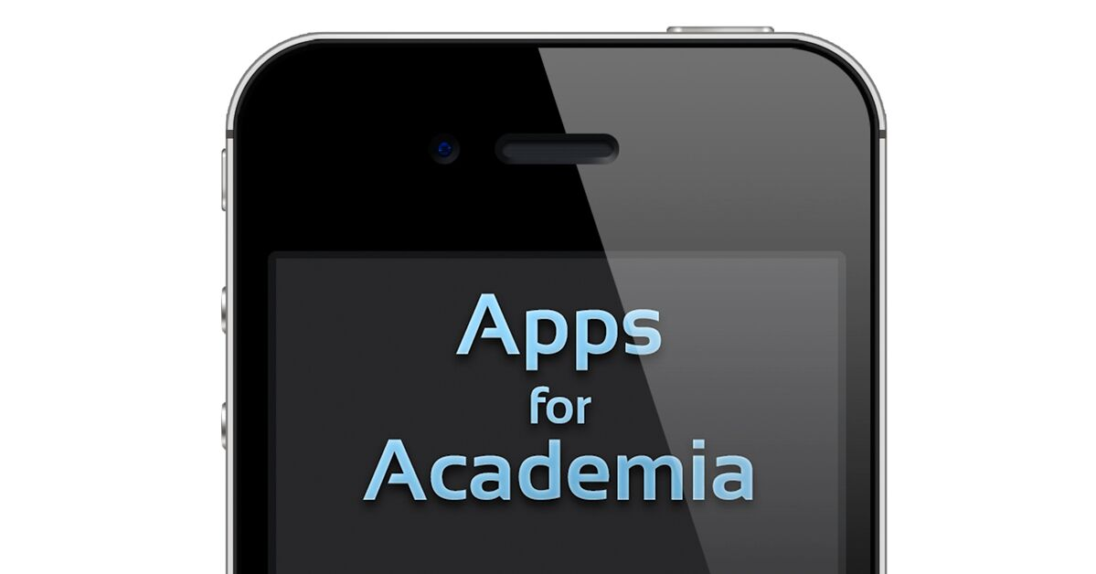 The top half of an iPhone with the article's title, Apps for Academia, written on it in light blue letters.