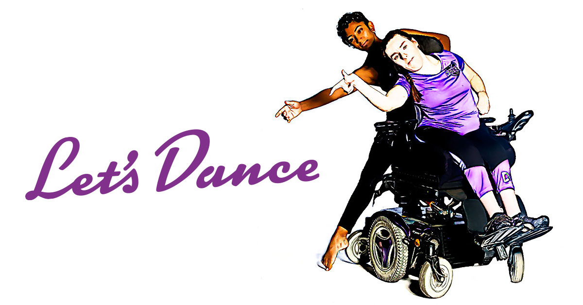Let's Dance. Two dancers performing and leaning to the left. One is in a wheelchair.