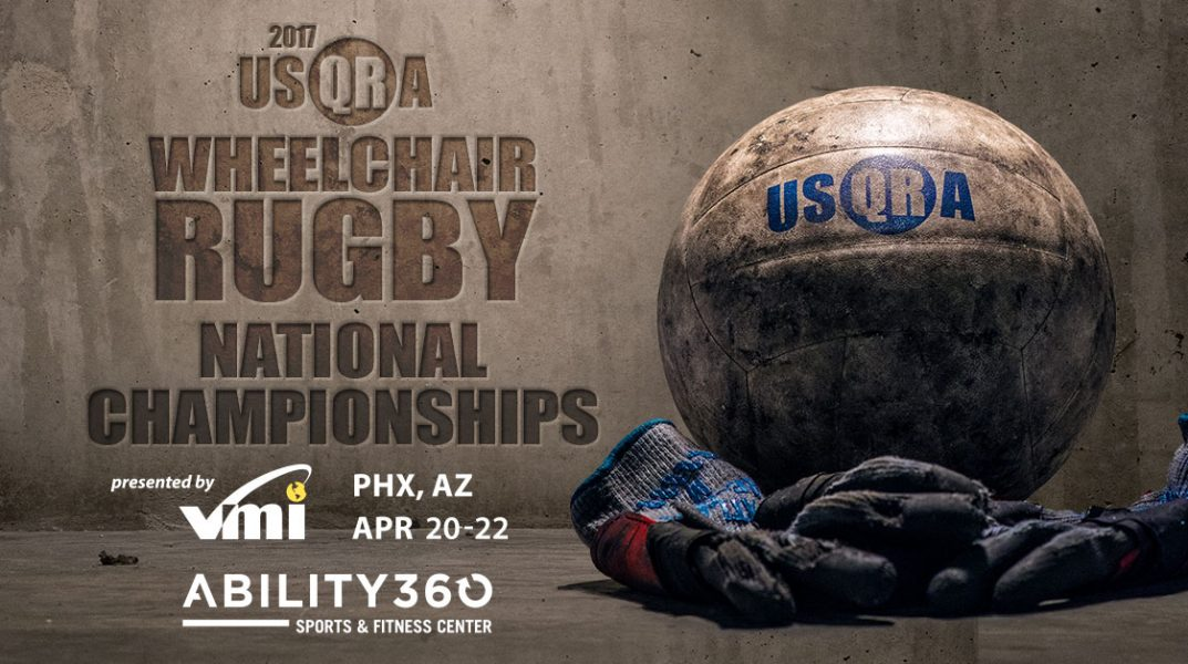 "Engraved into a concrete wall, it says ""2017 USQRA Wheelchair Rugby National Champions."" Presented by VMI. Phoenix, Arizona. April 20-22. Ability360 Sports and Fitness Center. A Rugby ball sits behind a players gloves."