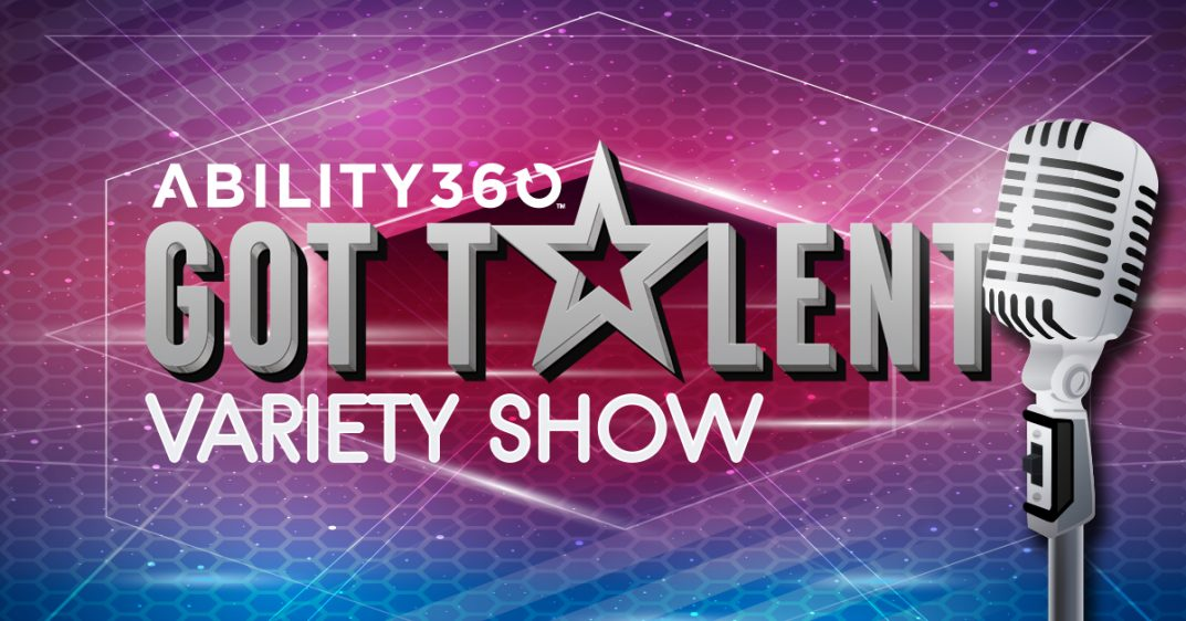 Ability360 Got Talent Variety Show