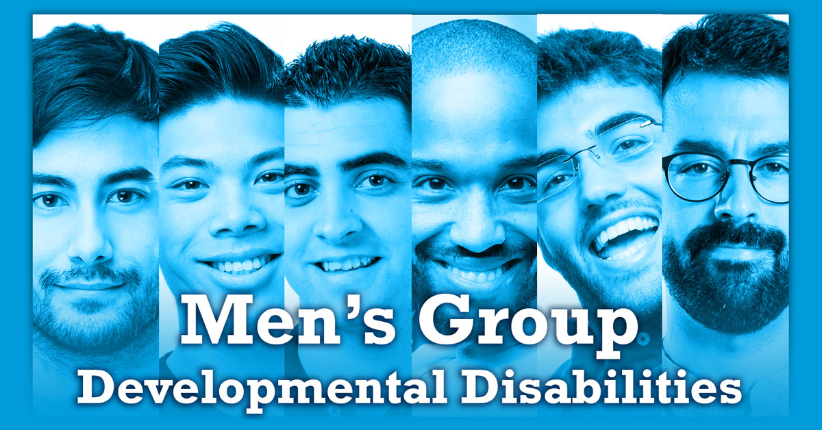 Men's Group, Developmental Disabilities