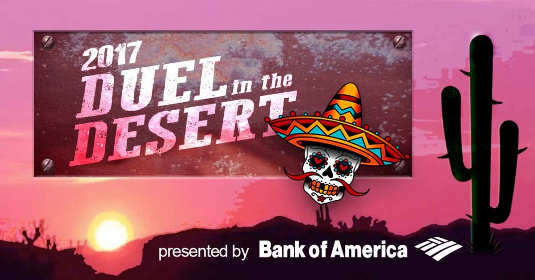 2017 Duel in the Desert, presented by Bank of America.