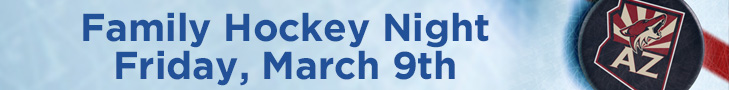Family Hockey Night Friday, March 9th