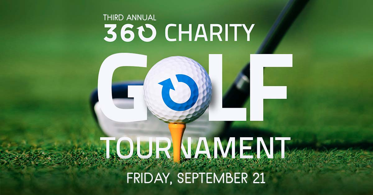 Third annual 360 charity golf tournament, Friday, September 21
