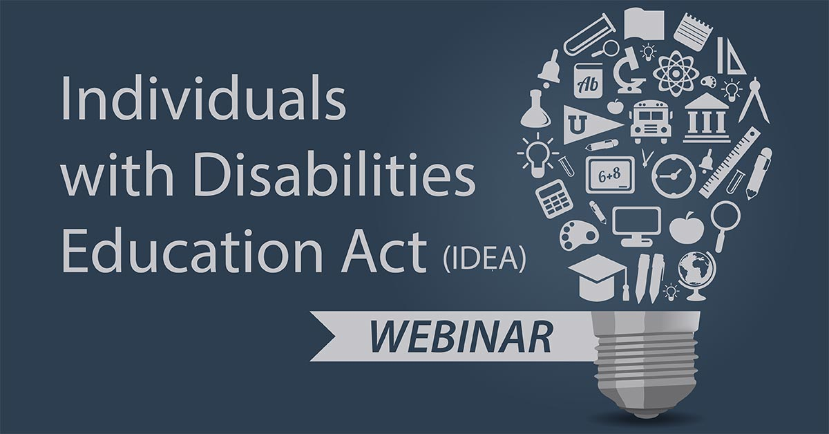 Individuals with Disabilities Education Act (IDEA), Webinar