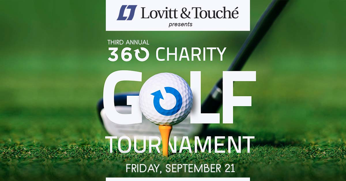 Lovitt and Touche presents the third annual 360 Charity Golf Tournament, Friday, September 21.