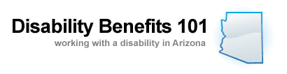 Disability Benefits 101, Working with a disability in Arizona