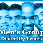 Men's Group, Disability Issues