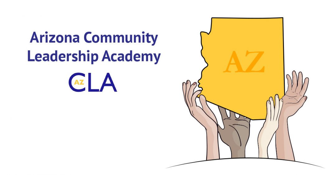 Text: Arizona Community Leadership Academy. Logo for AZCLA. Illustration: four hands support a silhouette of the outline of the state of Arizona. The letters AZ are inside