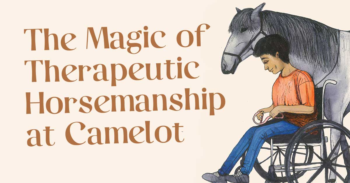 Camelot Horse Therapy Making Wishes Come True