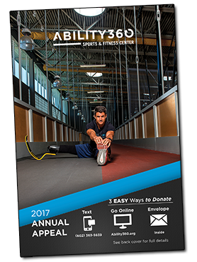 Ability360 Sports and Fitness Center. 2017 Annual Appeal, 3 Easy ways to donate. Text, 602-363-5659, Go Online, www.ability360.org