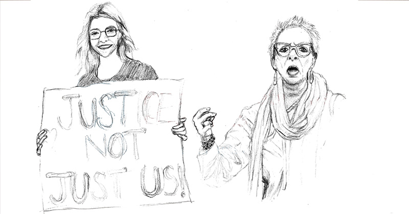 "A black and white pencil sketch of a young woman with long hair and square-framed glasses smiling as she holds a sign says, ""Justice not just us."" A second, older woman is standing next to her. She has short hair and is wearing cat eye glasses, large earrings, a big scarf and has her hand up almost in a fist."