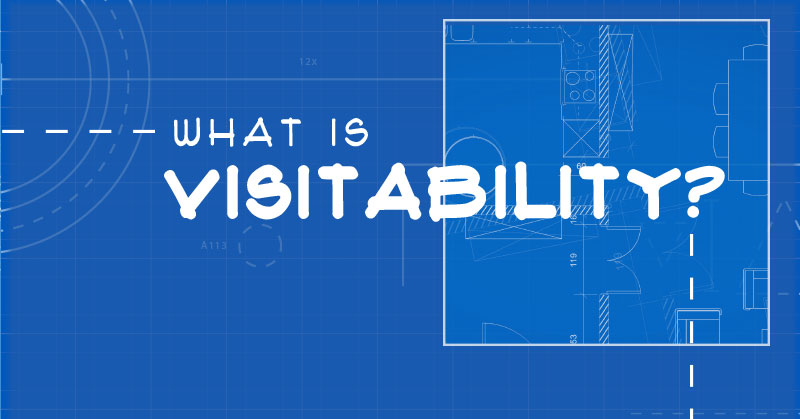 What is Visitability? Overlapping blueprint diagrams.
