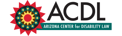 A.C.D.L. Arizona Center for Disability Law