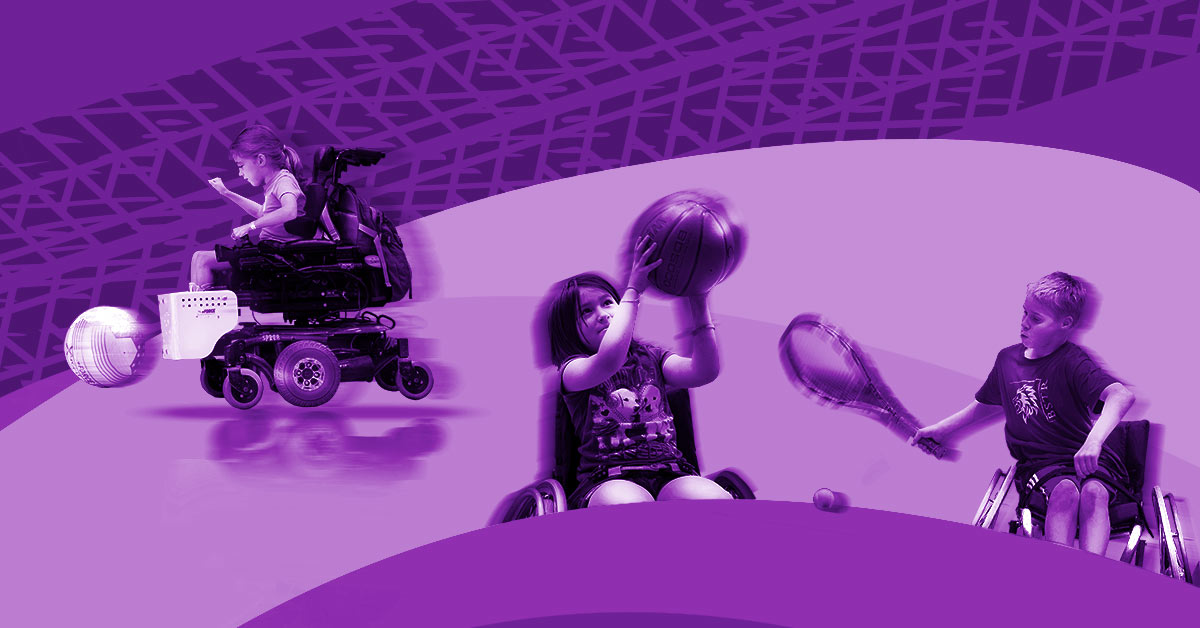 A purple illustration depicts kids playing adaptive sports. A young girl in a wheelchair holds a basketball. To her right is a young boy in a wheelchair holding a racket. Above them is a young girl playing power soccer. The background of the illustration has track marks running through it.