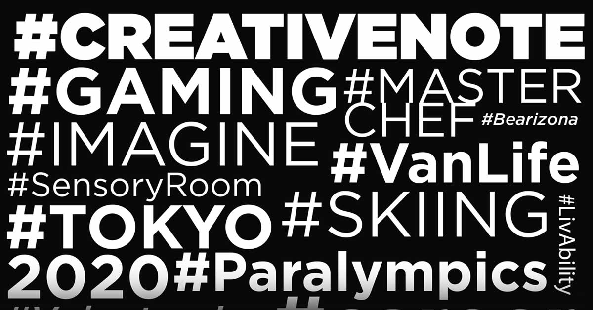 PHOTO: A word cloud with various hashtags of topics in LivAbility, such as Gaming, MasterChef, Bearizona, VanLife, Skiing, Sensory room, creative note.