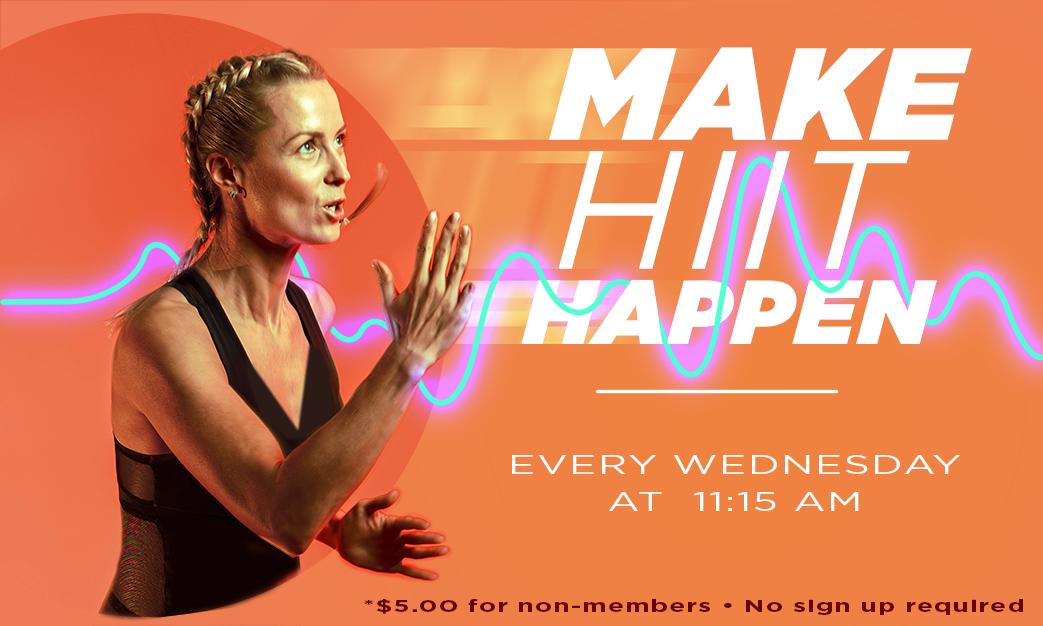 Make HIIT Happen (High Intensity Interval Training)