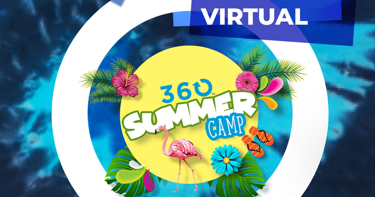 Virtual 360 Summer Camp