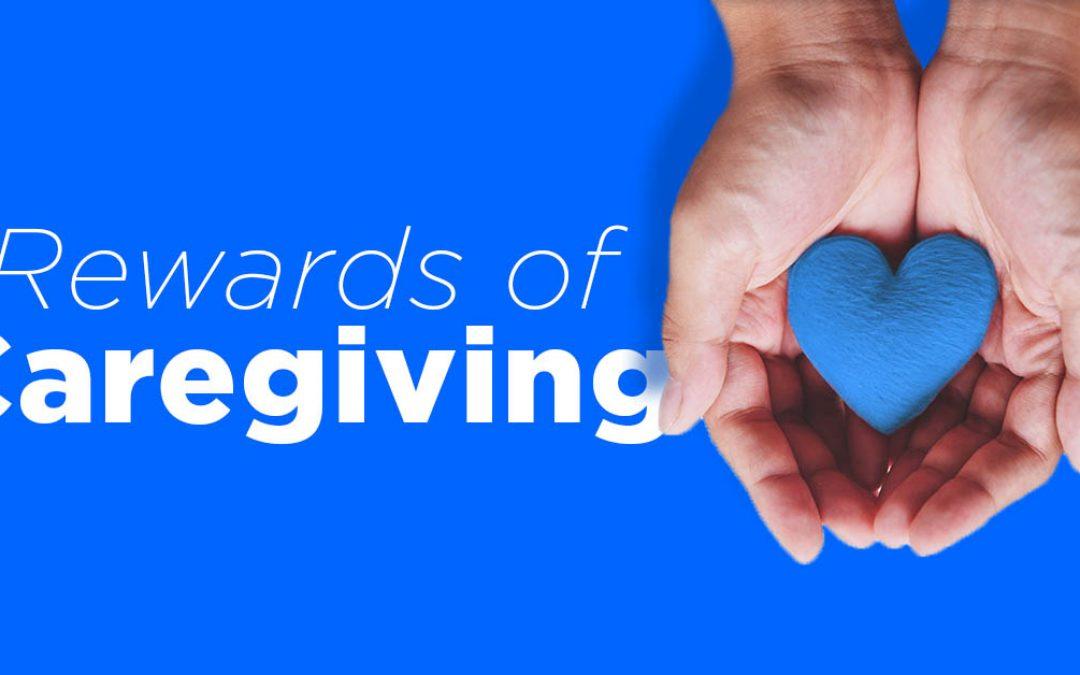 Rewards of Caregiving