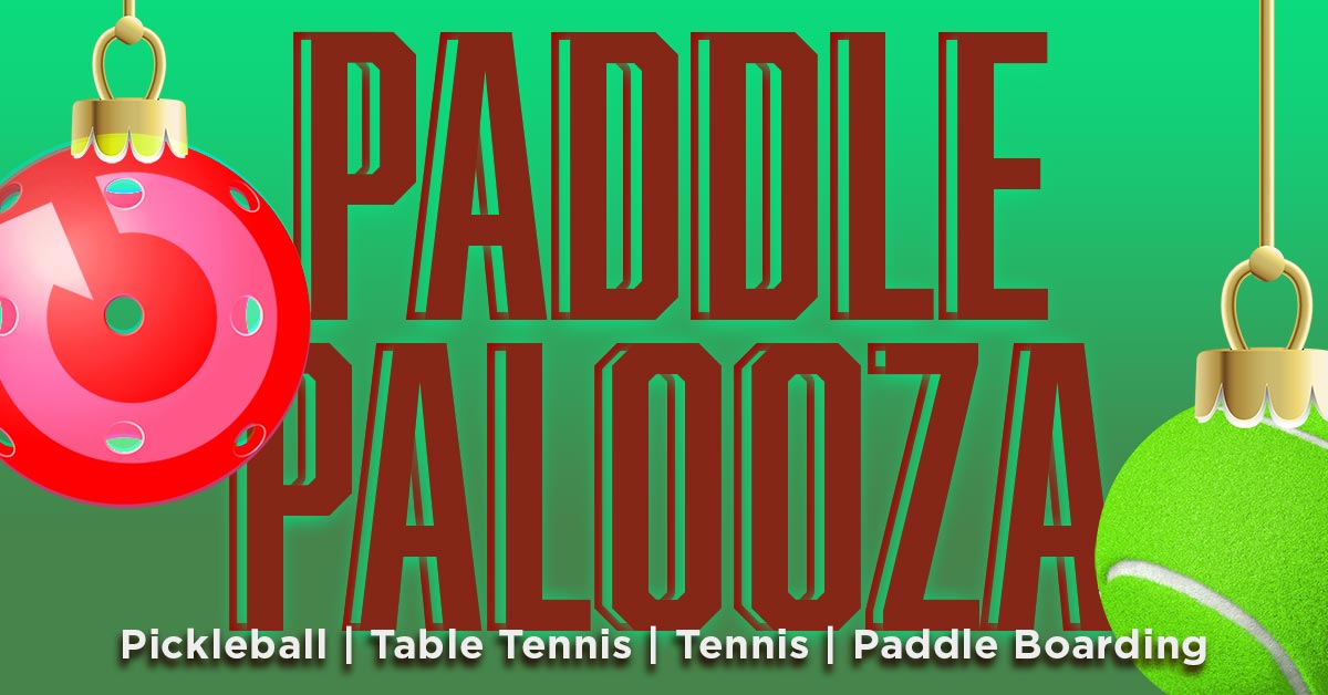 Paddle Palooza, Pickleball, Table Tennis, Tennis, Paddle Boarding