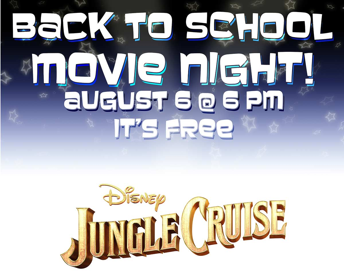 Back to School Movie Night, Aug 6 at 6pm