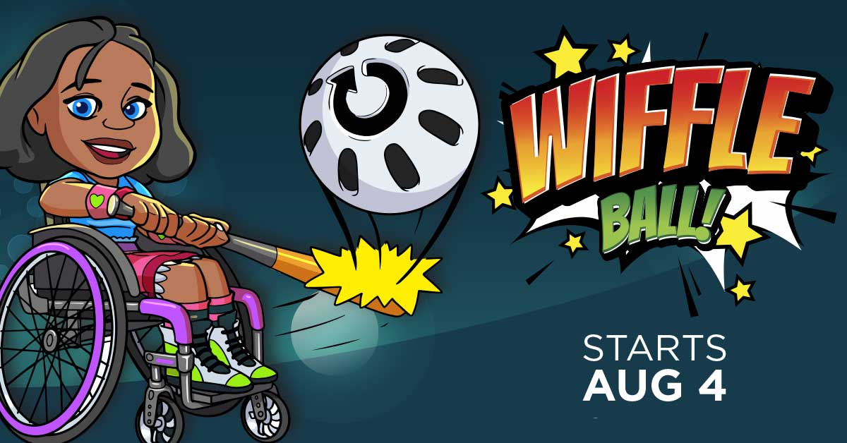 A young girl who uses a manual wheelchair hits a wiffle ball with a bat. Text reads wiffle ball, starts August 4.