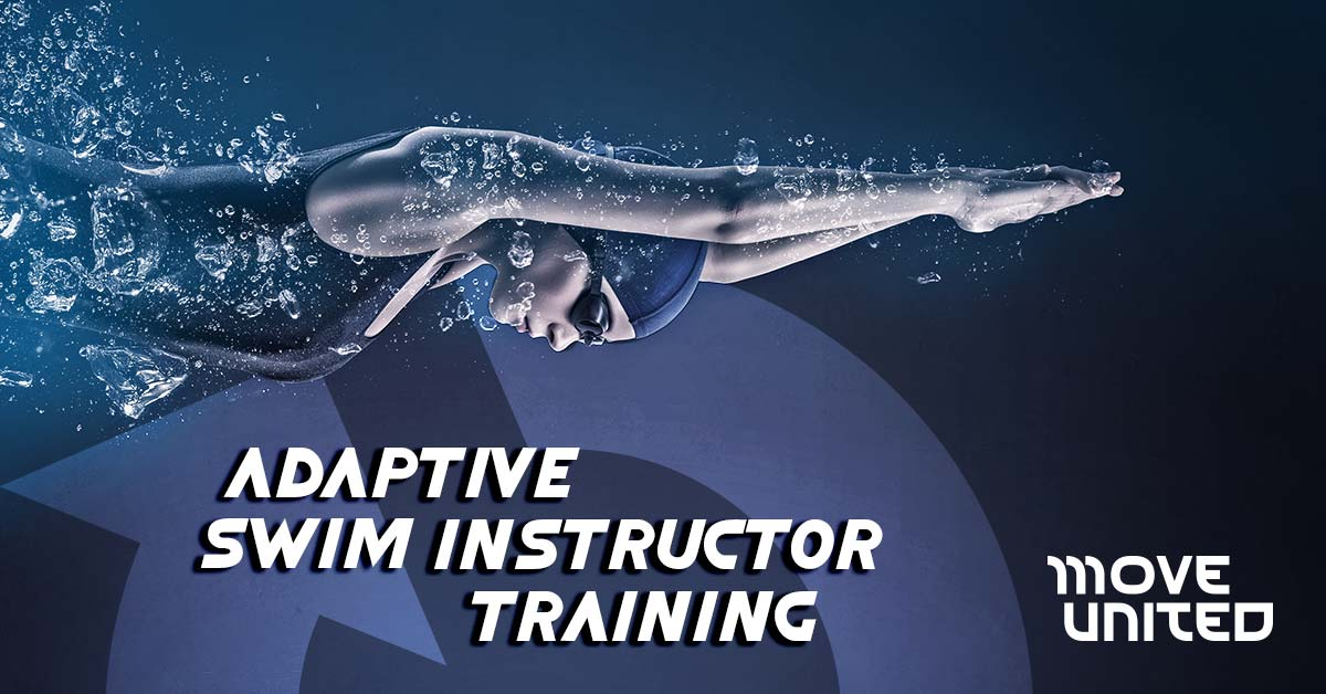 View from the side of a woman swimming straight ahead. A large faint Ability360 arrow is in the background. Text reads: Adaptive Swim Instructor Training, Move United.
