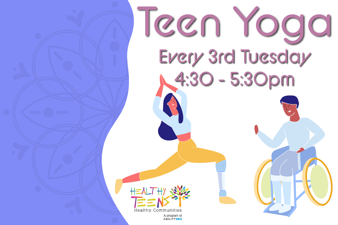 Teen Yoga, every 3rd Thursday at 4:30 pm!